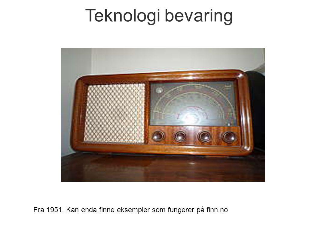 Fra 1951. Kan enda finne eksempler som fungerer på finn.no Teknologi bevaring