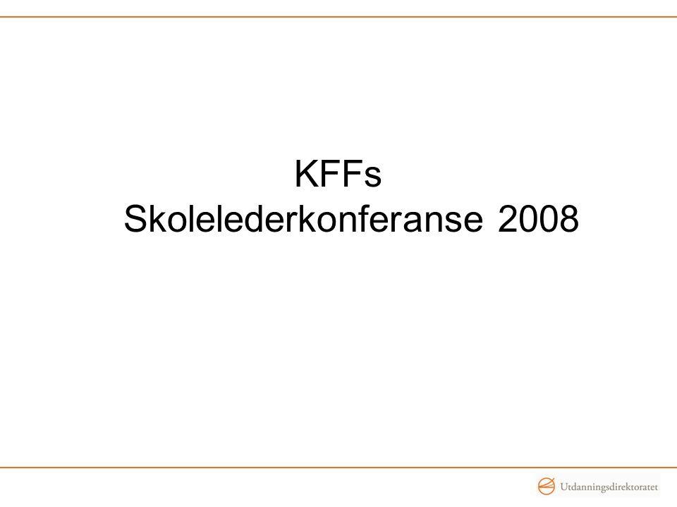 KFFs Skolelederkonferanse 2008