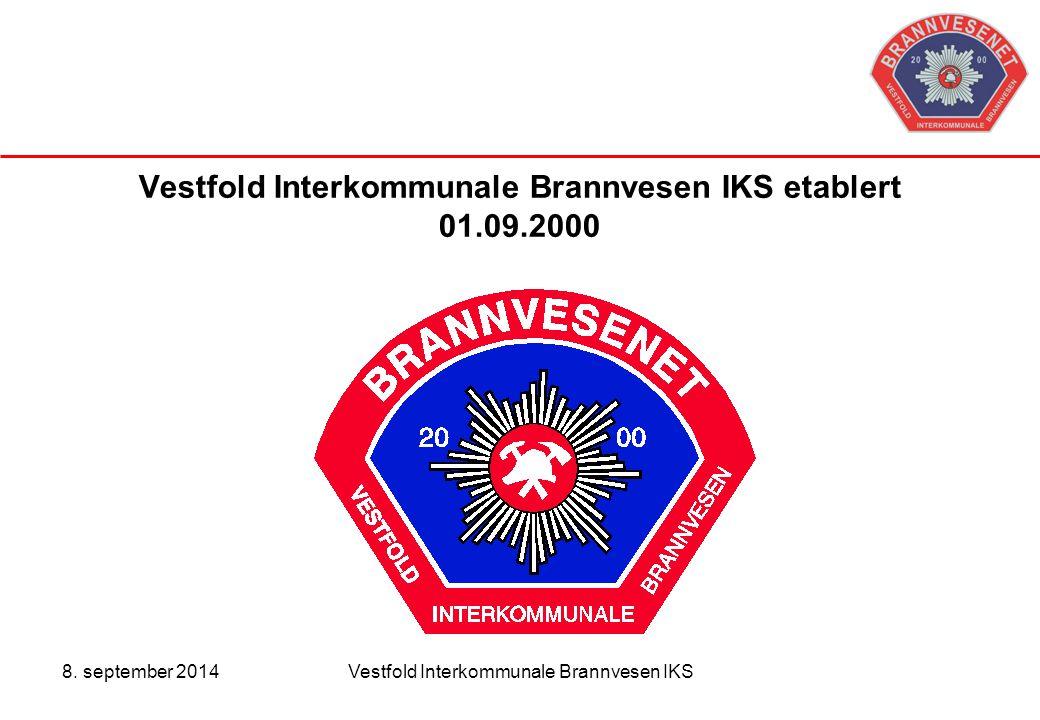 8. september 2014Vestfold Interkommunale Brannvesen IKS Vestfold Interkommunale Brannvesen IKS etablert 01.09.2000