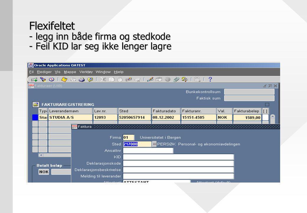 Flexifeltet - legg inn både firma og stedkode - Feil KID lar seg ikke lenger lagre