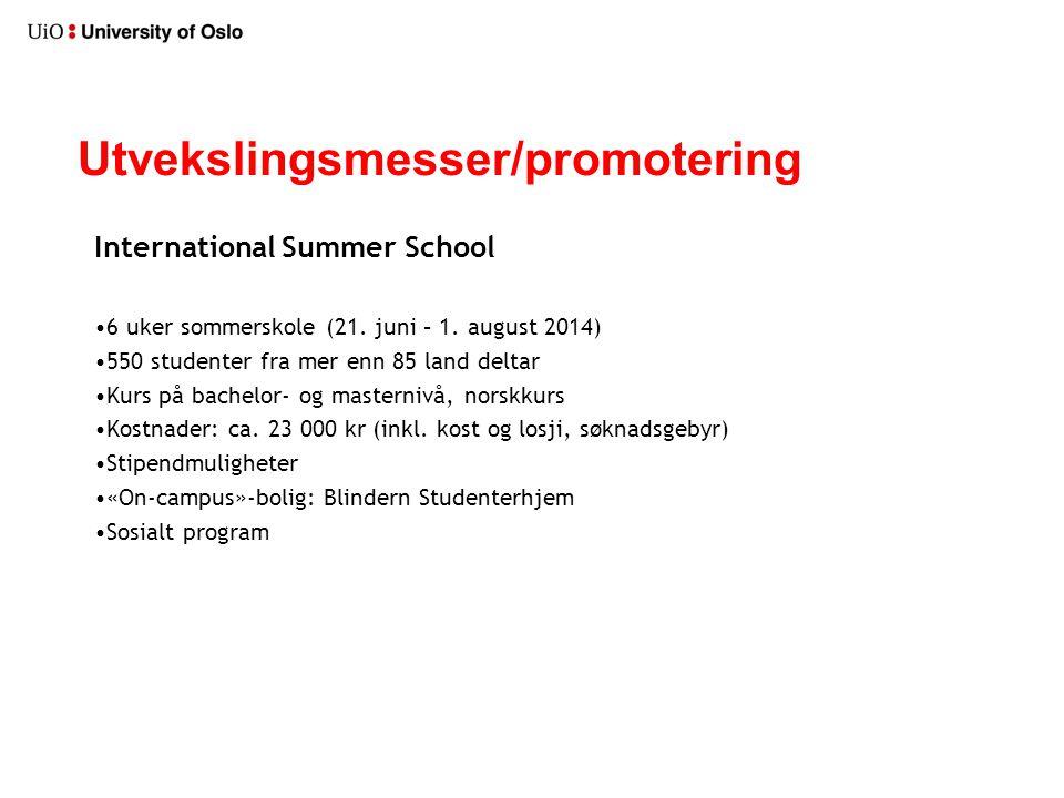 Utvekslingsmesser/promotering International Summer School 6 uker sommerskole (21.