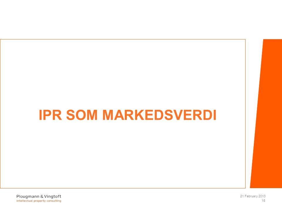 IPR SOM MARKEDSVERDI 21 February 2013 16