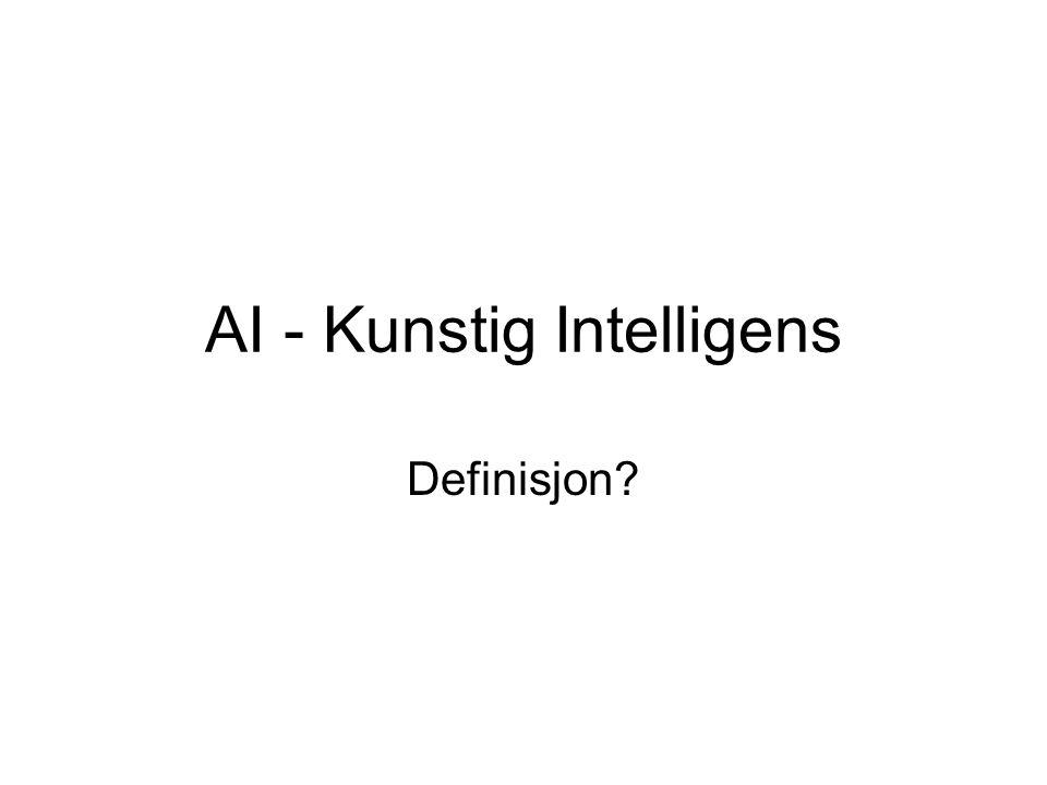 AI - Kunstig Intelligens Definisjon?
