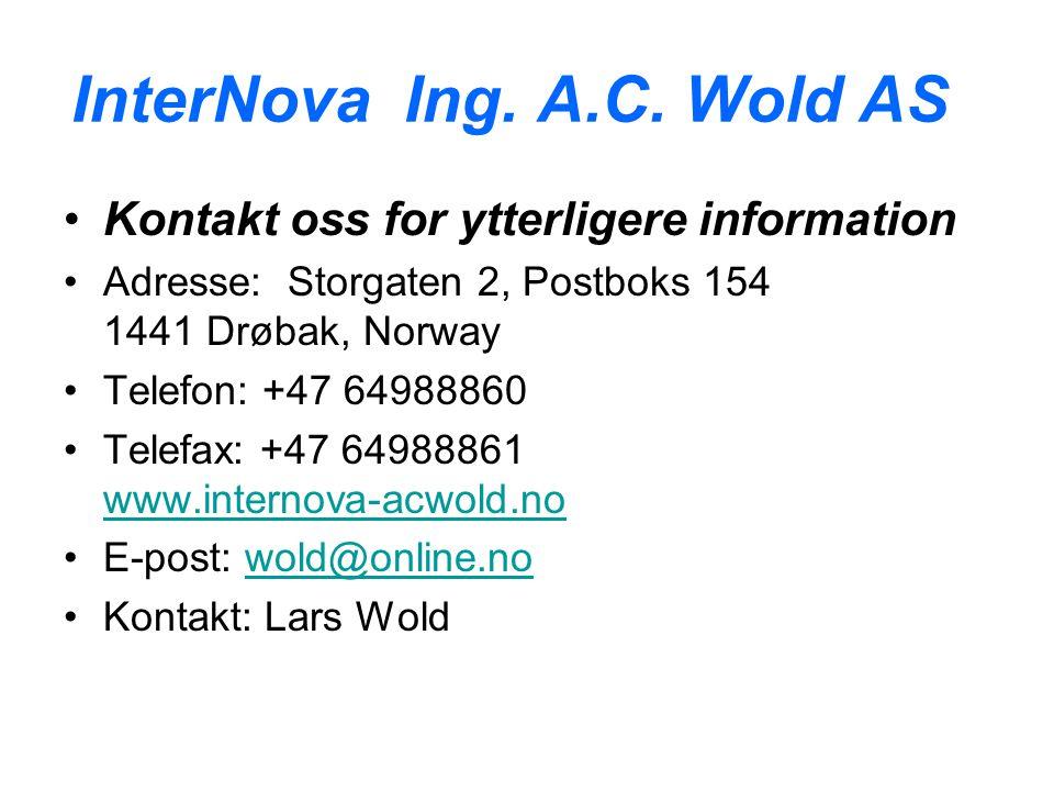 InterNova Ing. A.C. Wold AS Kontakt oss for ytterligere information Adresse: Storgaten 2, Postboks 154 1441 Drøbak, Norway Telefon: +47 64988860 Telef