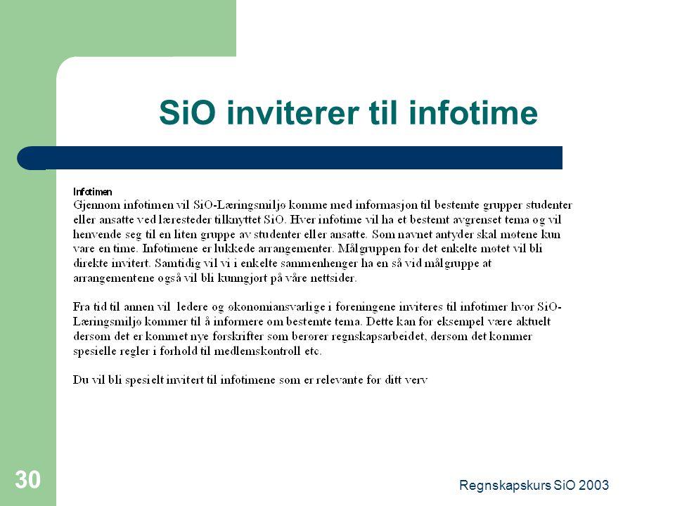 Regnskapskurs SiO 2003 30 SiO inviterer til infotime