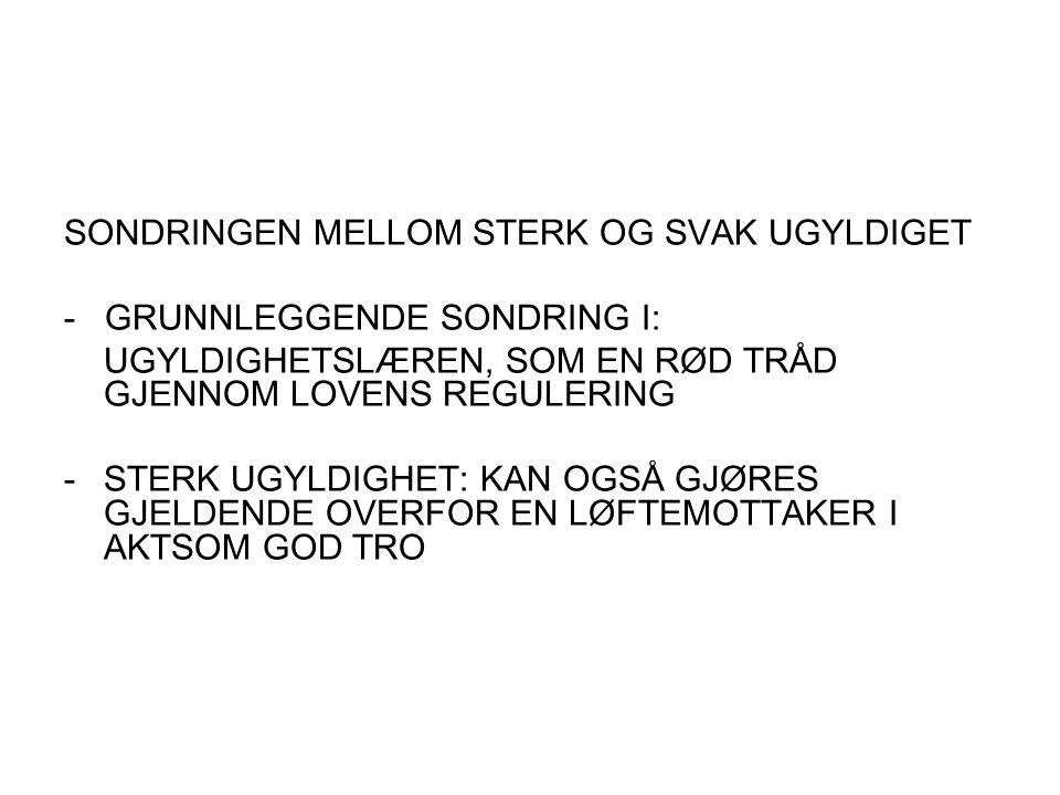 -Eks: grov tvang, umyndighet, sinnsykdom, avtaler i strid med NL 5- 1-2, falsk, forfalskning.