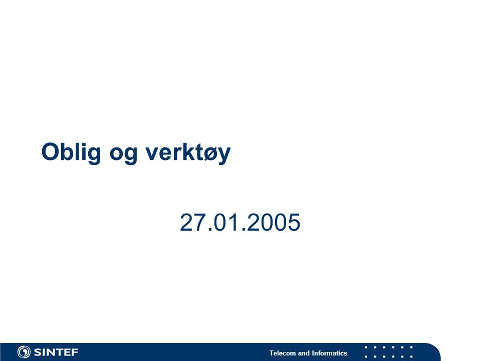 Telecom and Informatics Oblig og verktøy 27.01.2005