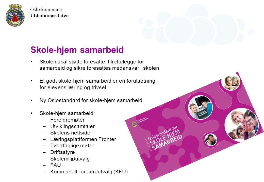 Oslo kommune Utdanningsetaten Informasjon Fast turdag for 1.