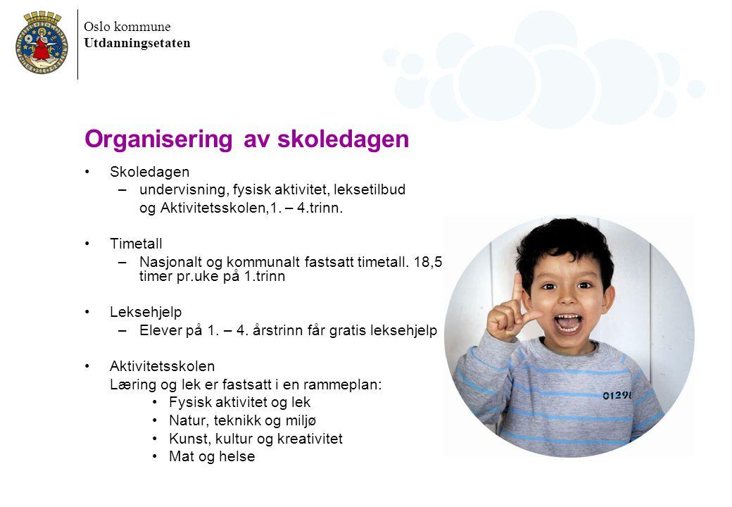 Oslo kommune Utdanningsetaten Vurdering og oppfølging av elevene Vår overordnede målsetning er å sikre et godt læringsutbytte for alle elever.