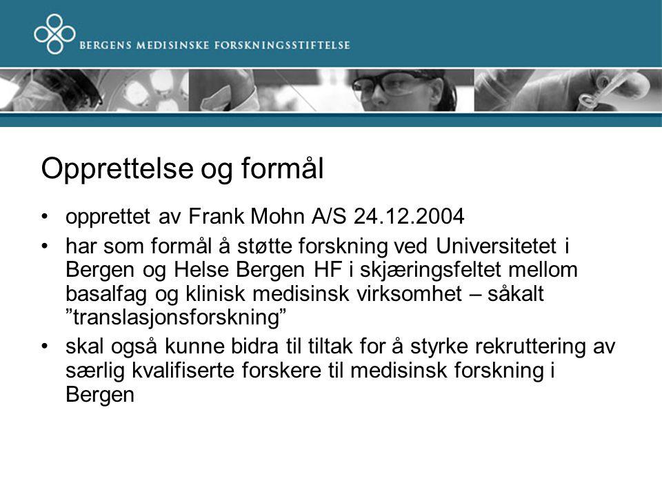 Opprettelse og formål opprettet av Frank Mohn A/S 24.12.2004 har som formål å støtte forskning ved Universitetet i Bergen og Helse Bergen HF i skjærin