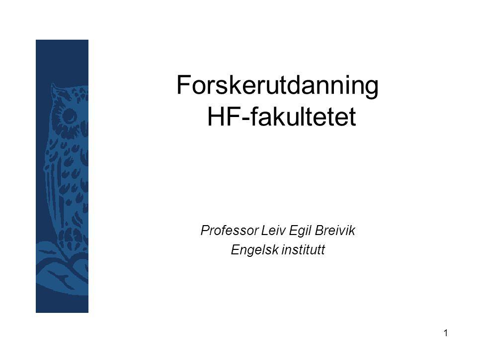 2 Hvem er PhD kandidatene ved HF Universitetsstipendiater NFR stipendiater Kandidater med ekstern finansiering: –Tilsatte fra andre høgskoler (Vestnorsk nettverk) –Kvotestudenter (Statens lånekasse) –Privat finansiering Til sammen ca 110 dr.