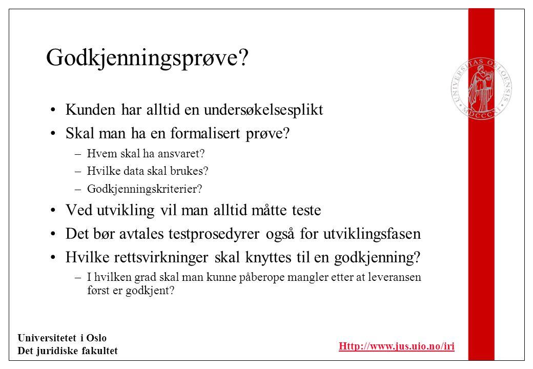 Universitetet i Oslo Det juridiske fakultet Http://www.jus.uio.no/iri Levering Leverandør Kunde Installasjonskrav Klargjøring for installasjon Installasjon Testing Godkjenning
