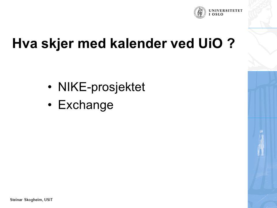 Steinar Skogheim, USIT Locationdokument Her ligger informasjon om server og brukers database, pluss en del mer.