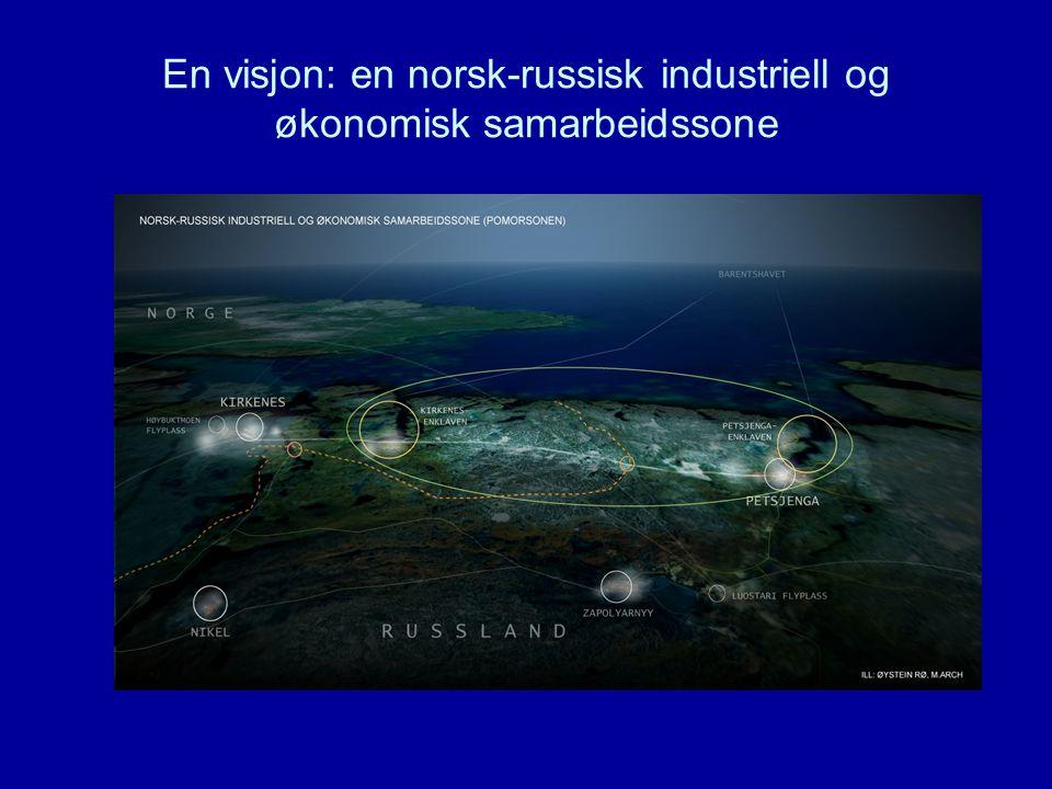 En visjon: en norsk-russisk industriell og økonomisk samarbeidssone