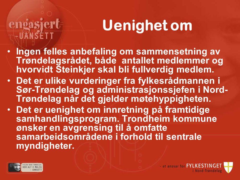 Uenighet om Ingen felles anbefaling om sammensetning av Trøndelagsrådet, både antallet medlemmer og hvorvidt Steinkjer skal bli fullverdig medlem.