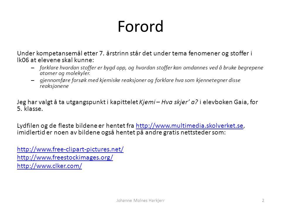 Gaia s. 64 - 69 Johanne Molnes Harkjerr1 Forord