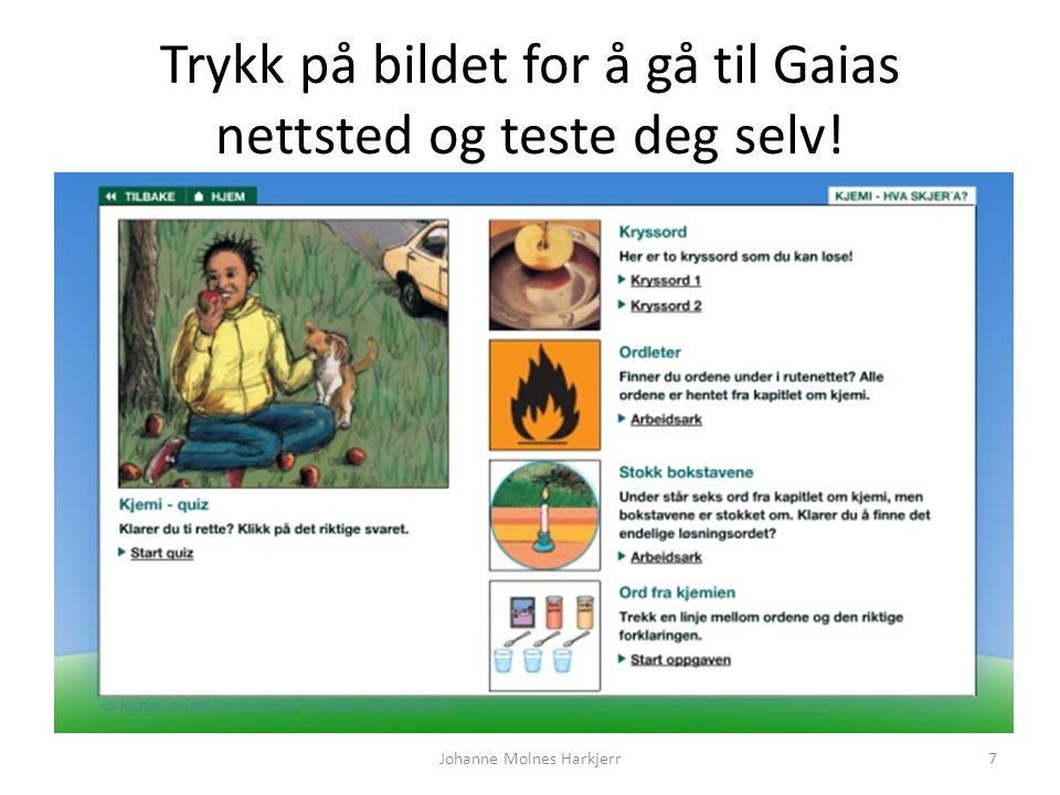 Trykk på bildet for å gå til Gaias nettsted og teste deg selv! Johanne Molnes Harkjerr7