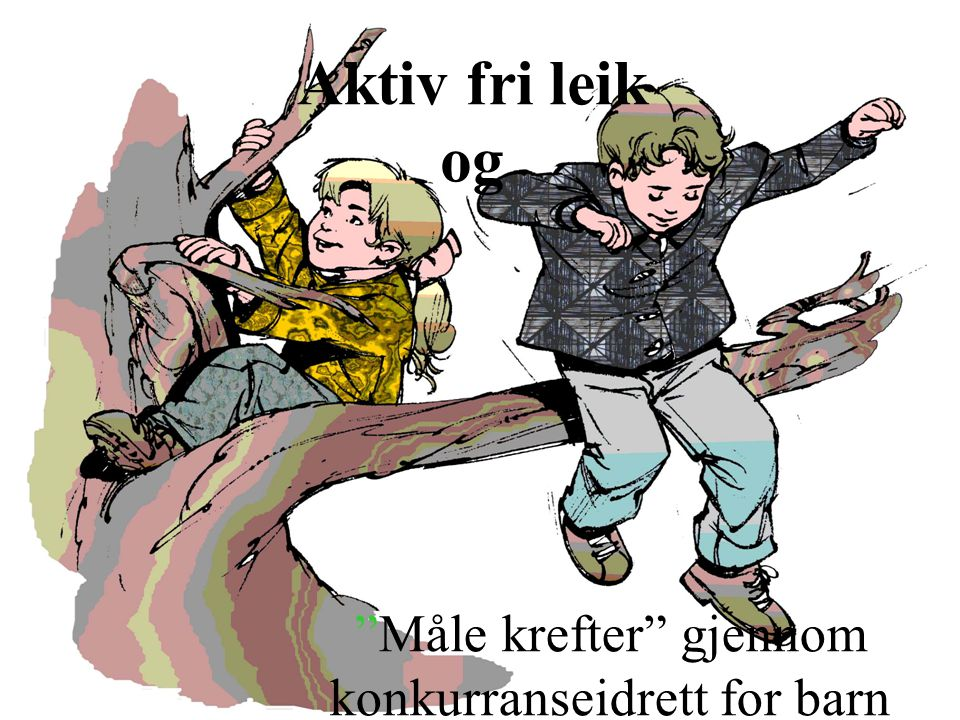 """© Bergen kommune Aktiv fri leik og """"Måle krefter"""" gjennom konkurranseidrett for barn"""