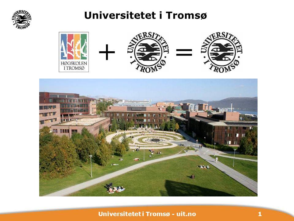 1Universitetet i Tromsø - uit.no + Universitetet i Tromsø =