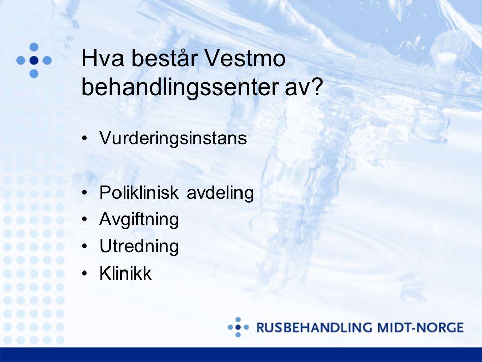Hva består Vestmo behandlingssenter av.
