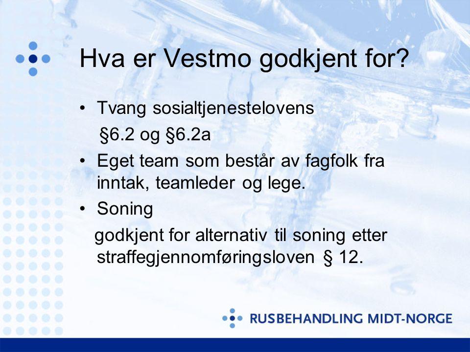 Hva er Vestmo godkjent for.