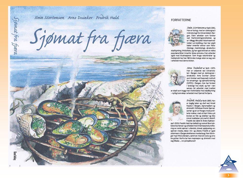 4 4 Målgrupper Elever i vidergående skole, VK1 og VK2, fiskerifag Støttelitteratur for matfaglige linjer, prosessering/fiskeindustri etc.