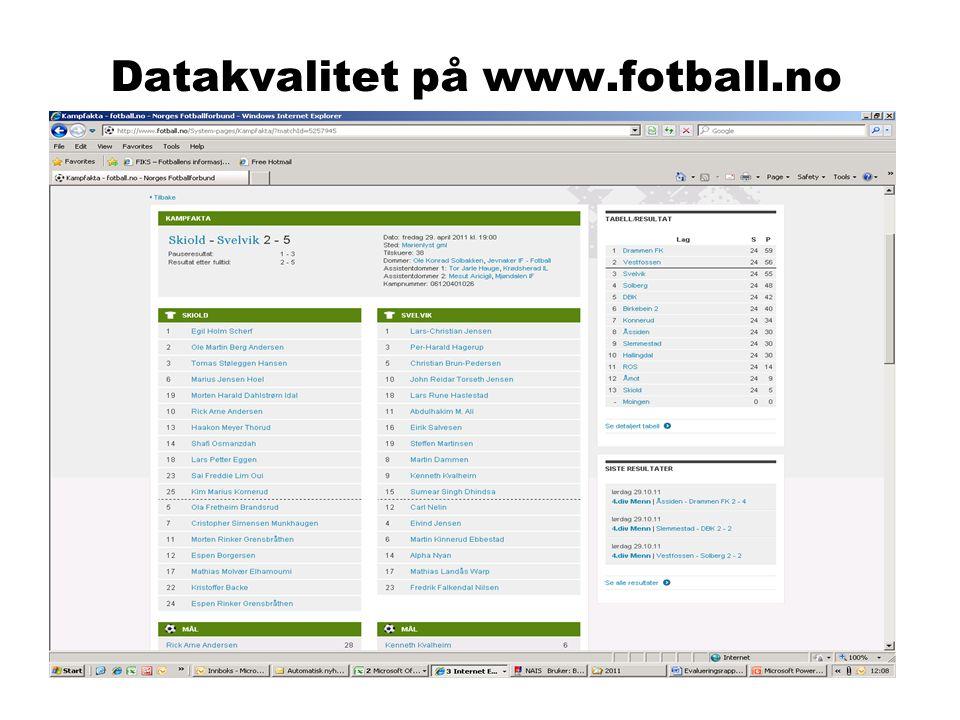 Datakvalitet på www.fotball.no Norges Fotballforbund | www.fotball.noSide 9