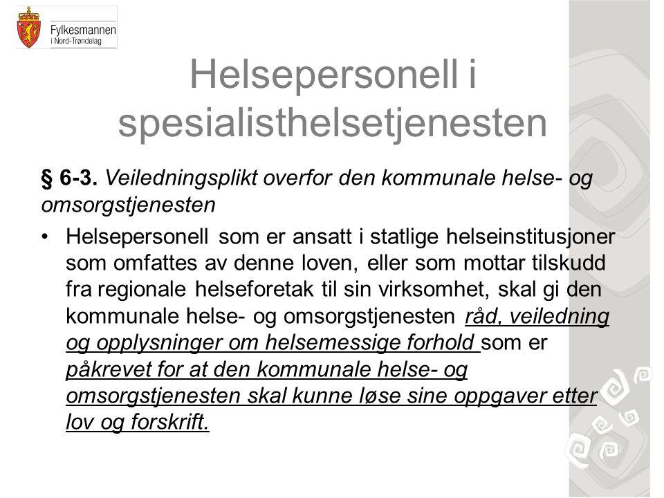 Helsepersonell i spesialisthelsetjenesten § 6-3.