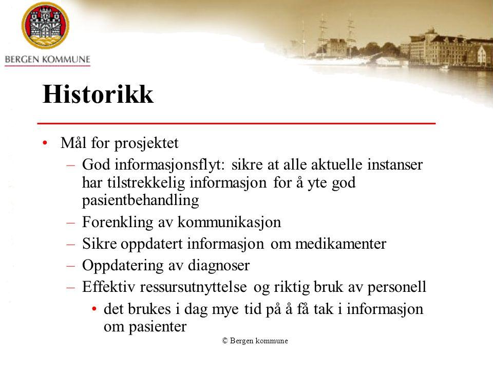 © Bergen kommune Utfordringer Oversikt over tjenestemottakere for legene – dette er ikke optimalt.