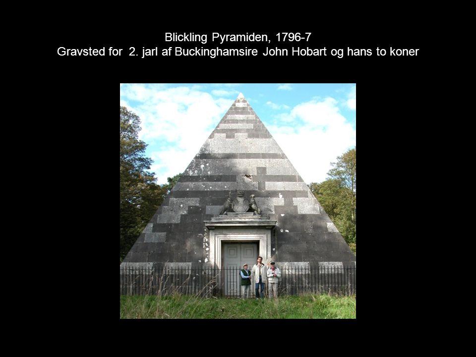 Blickling Pyramiden, 1796-7 Gravsted for 2. jarl af Buckinghamsire John Hobart og hans to koner