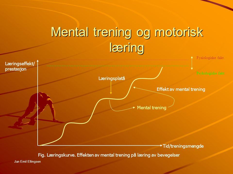 Stadier ved motorisk læring (1) Tilvenning-/orienteringGrovkoordineringFinkoordineringAutomatisering Tilpasning til ulike situasjoner Jan Emil Ellingsen