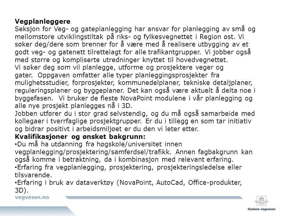 Seksjonsleder Planlegging Krav til kvalifikasjonar: - Hovudfag/Mastergrad innan veg- og arealplanlegging.