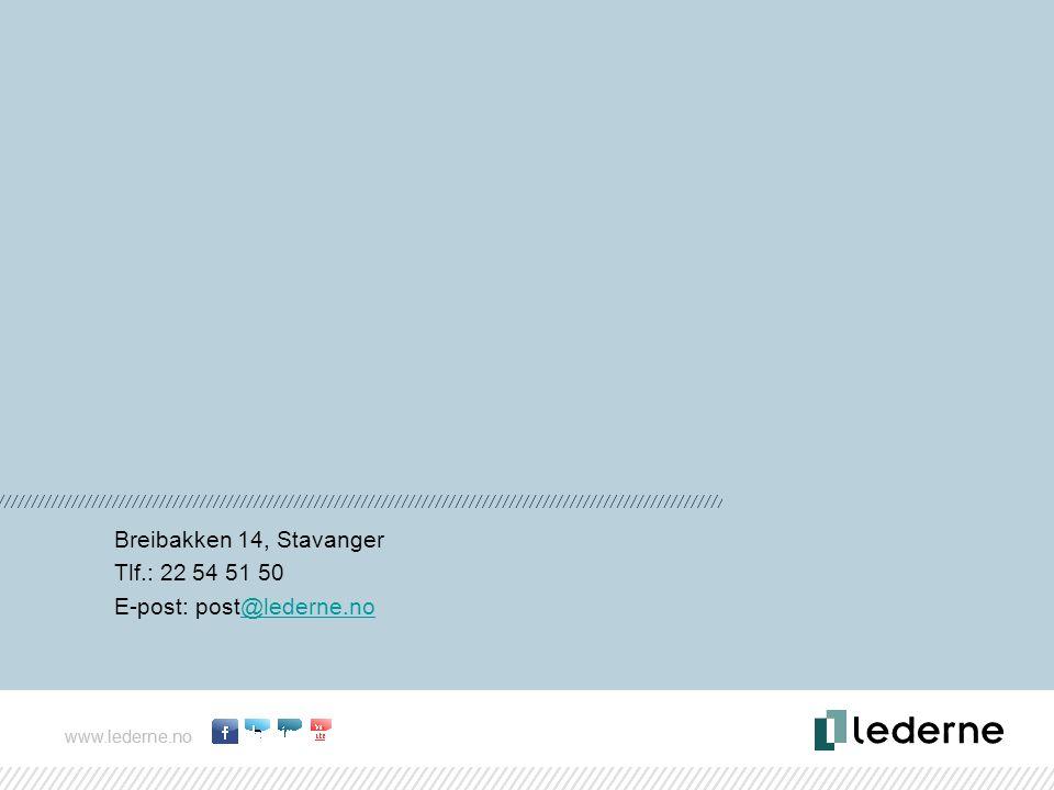 www.lederne.no Breibakken 14, Stavanger Tlf.: 22 54 51 50 E-post: post@lederne.no@lederne.no