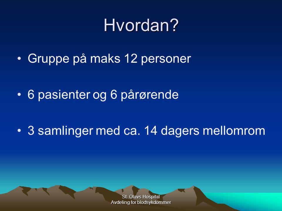 St.Olavs Hospital Avdeling for blodsykdommer Hvordan.