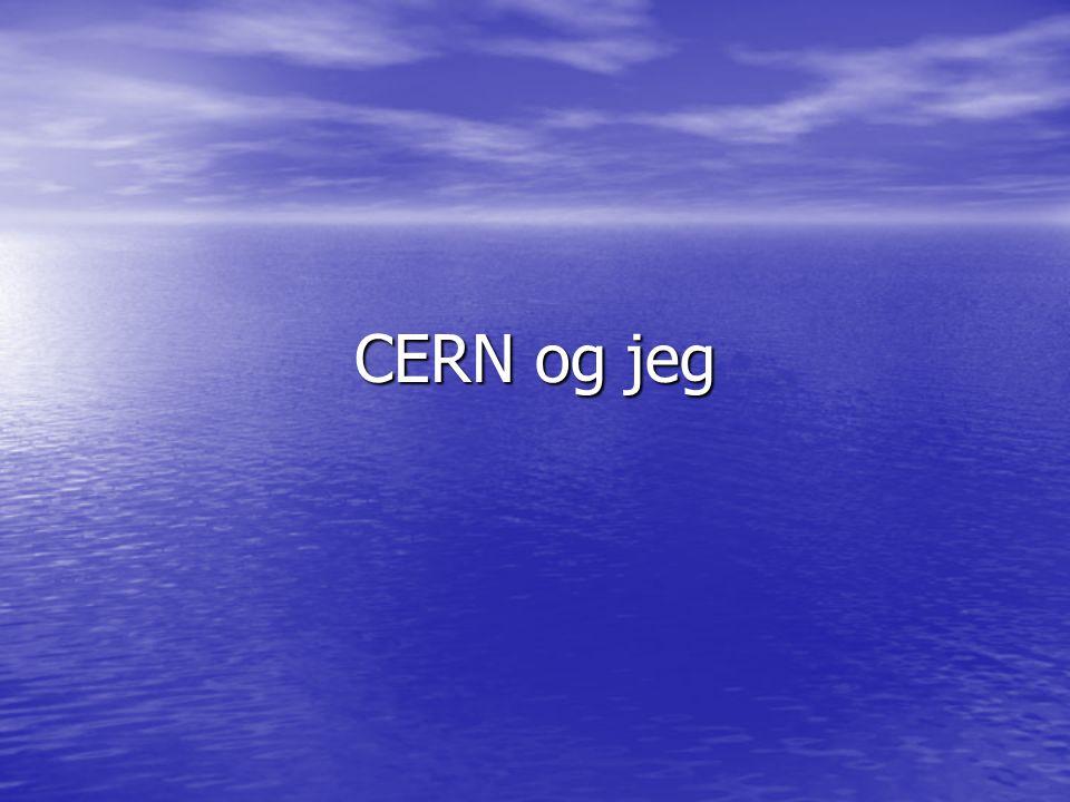 CERN og jeg