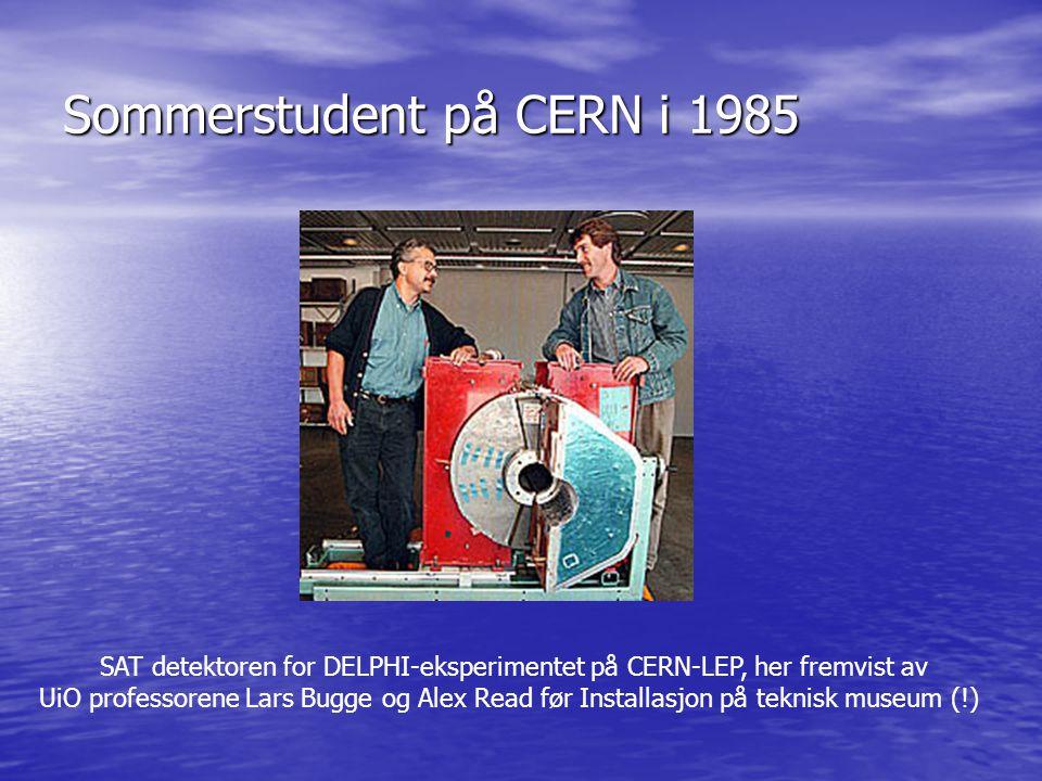 Sommerstudent på CERN i 1985 SAT detektoren for DELPHI-eksperimentet på CERN-LEP, her fremvist av UiO professorene Lars Bugge og Alex Read før Installasjon på teknisk museum (!)