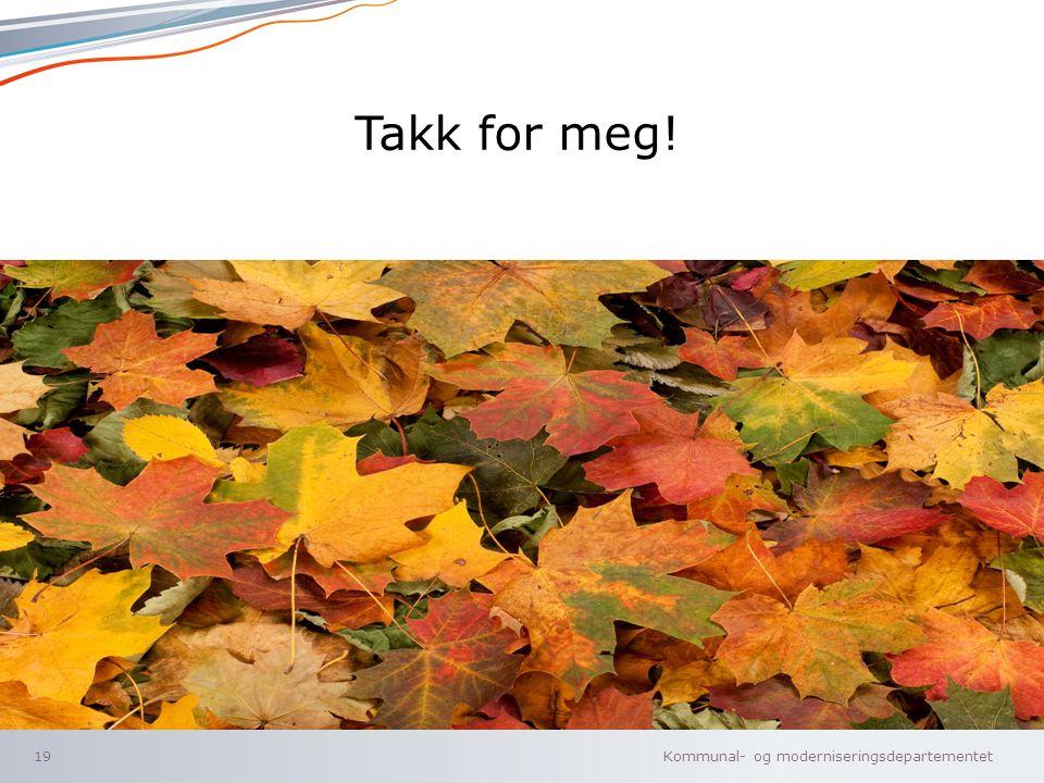 Kommunal- og moderniseringsdepartementet Norsk mal: Tekst med liggende bilde Tips bilde: Bildestørrelse kan forandres ved å dra i bilderammen eller hø