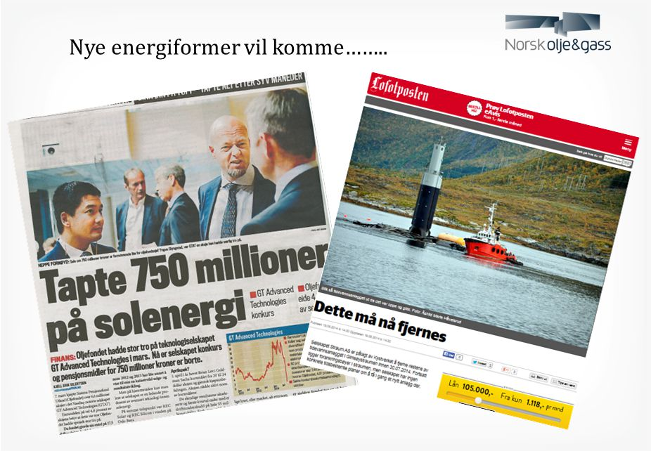 Nye energiformer vil komme……..