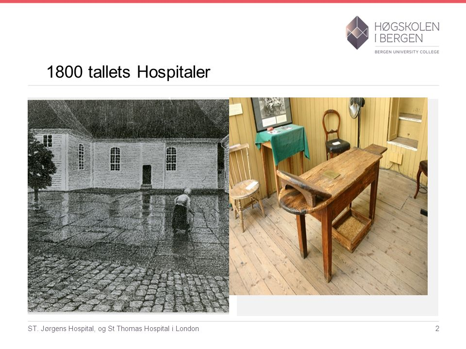 1800 tallets Hospitaler ST. Jørgens Hospital, og St Thomas Hospital i London2
