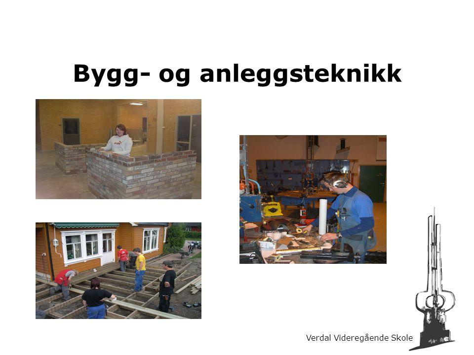 Verdal Videregående Skole Bygg- og anleggsteknikk