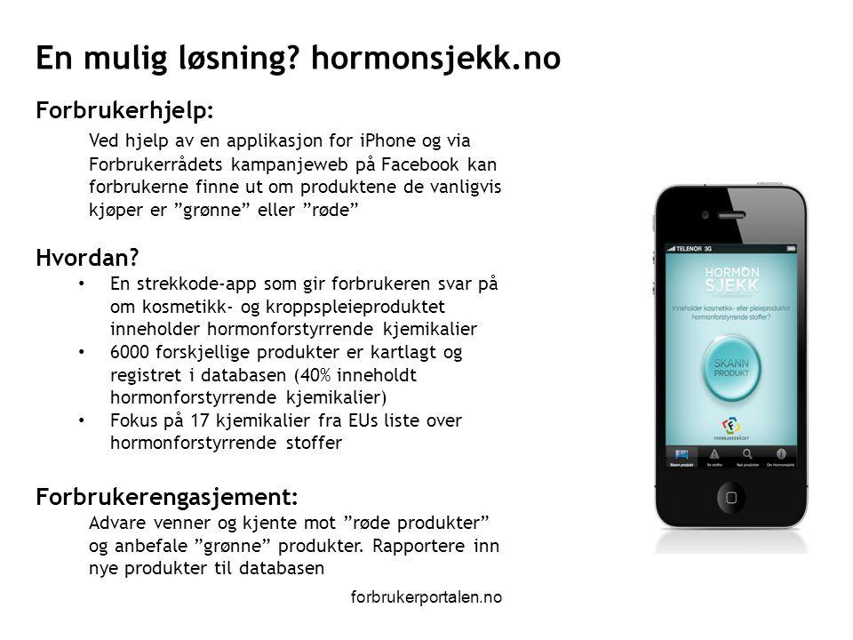 forbrukerportalen.no Forbrukerhjelp: Ved hjelp av en applikasjon for iPhone og via Forbrukerrådets kampanjeweb på Facebook kan forbrukerne finne ut om