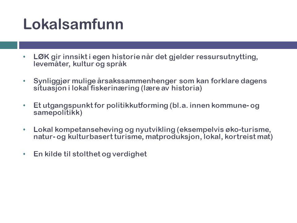Nettdatabase for lokalkunnskap  Tospråklig database  Samiske stedsnavn  Historisk landskap  Ordbank  Fjordøkologi Lokal økologisk kunnskap