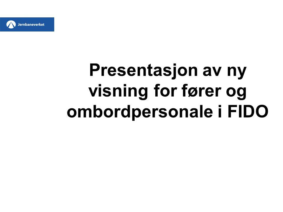 Presentasjon av ny visning for fører og ombordpersonale i FIDO