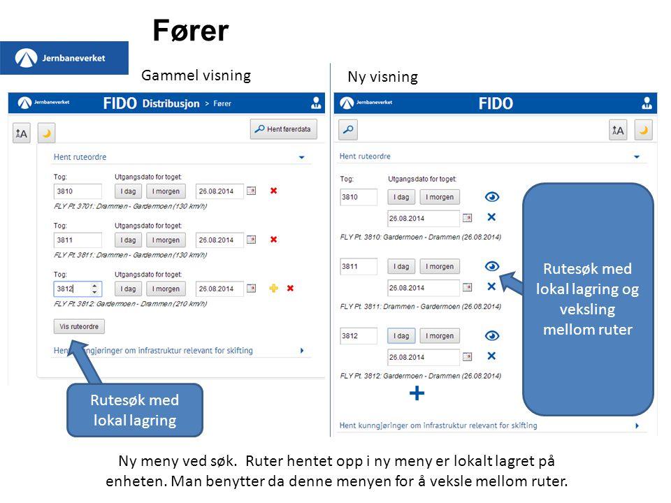 Fører Gammel visning Ny visning Rutesøk med lokal lagring Rutesøk med lokal lagring og veksling mellom ruter Ny meny ved søk.
