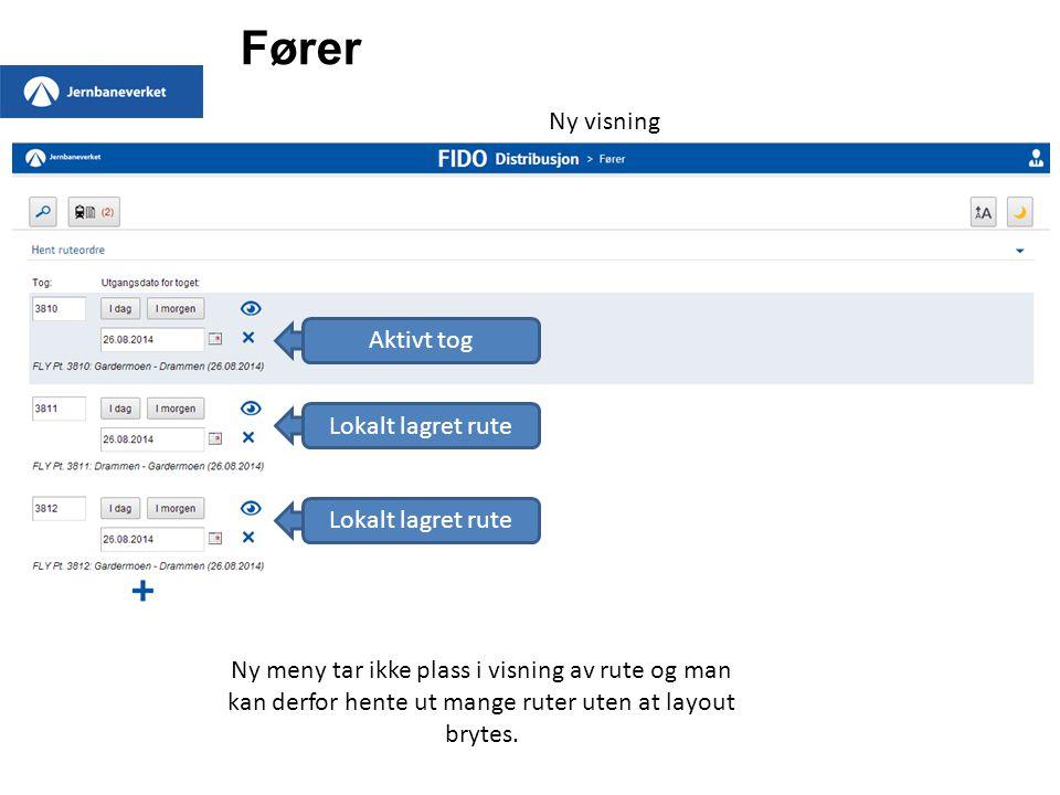 Fører Ny visning Aktivt tog Lokalt lagret rute Ny meny tar ikke plass i visning av rute og man kan derfor hente ut mange ruter uten at layout brytes.