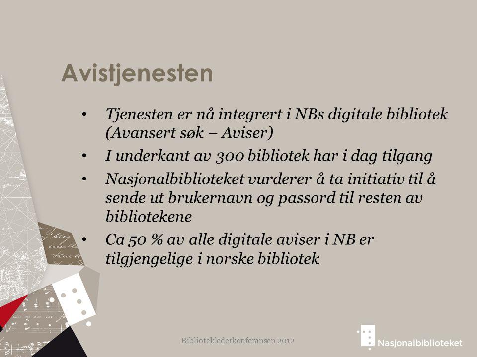 Avistjenesten Tjenesten er nå integrert i NBs digitale bibliotek (Avansert søk – Aviser) I underkant av 300 bibliotek har i dag tilgang Nasjonalbiblioteket vurderer å ta initiativ til å sende ut brukernavn og passord til resten av bibliotekene Ca 50 % av alle digitale aviser i NB er tilgjengelige i norske bibliotek Biblioteklederkonferansen 2012
