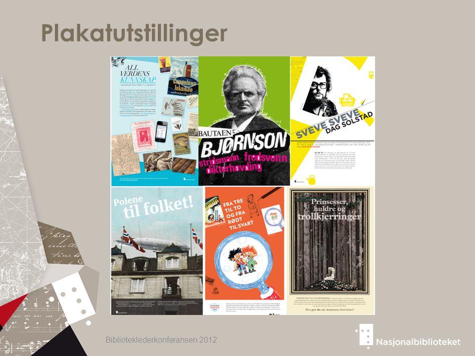 Plakatutstillinger Biblioteklederkonferansen 2012