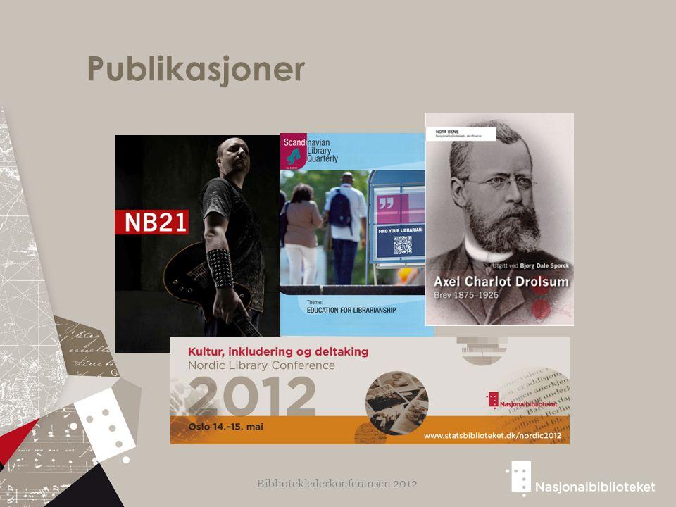 Publikasjoner Biblioteklederkonferansen 2012