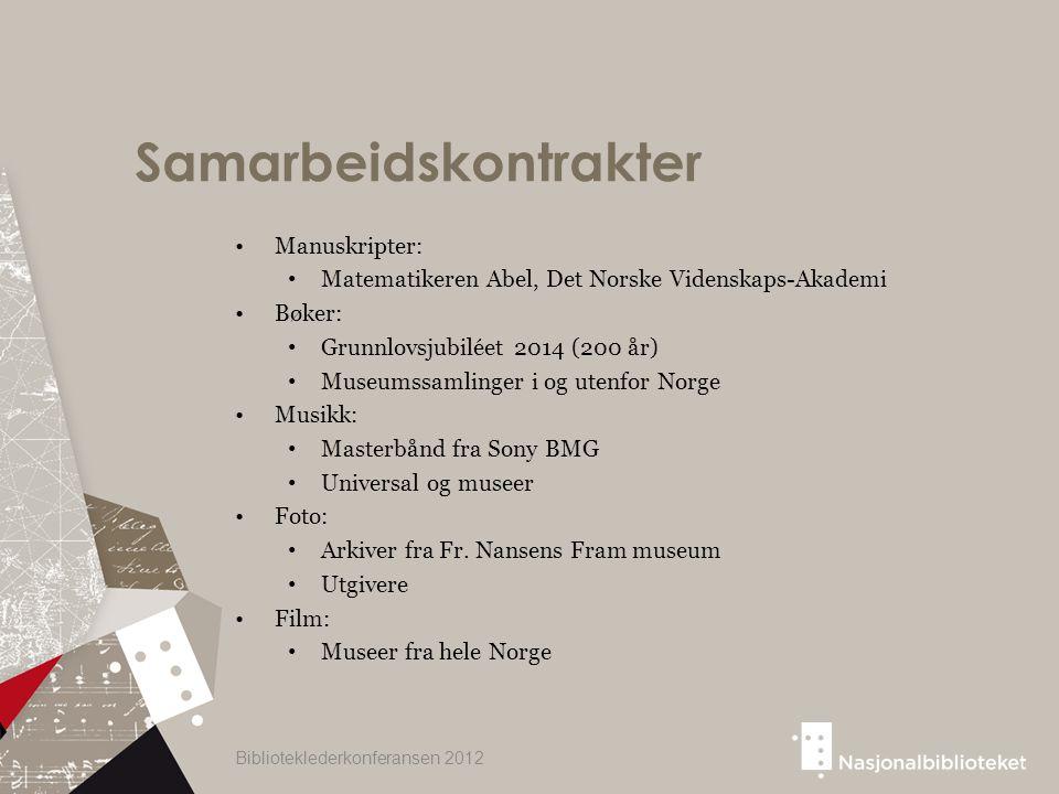 Samarbeidskontrakter Manuskripter: Matematikeren Abel, Det Norske Videnskaps-Akademi Bøker: Grunnlovsjubiléet 2014 (200 år) Museumssamlinger i og uten