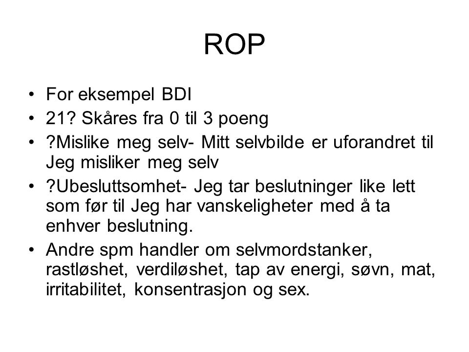 ROP BAI: En liste over de vanligste angst symptomer.